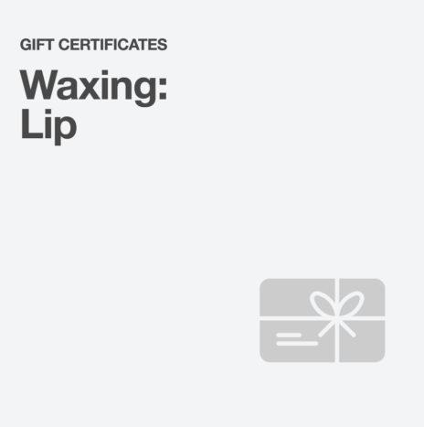 Waxing: Lip