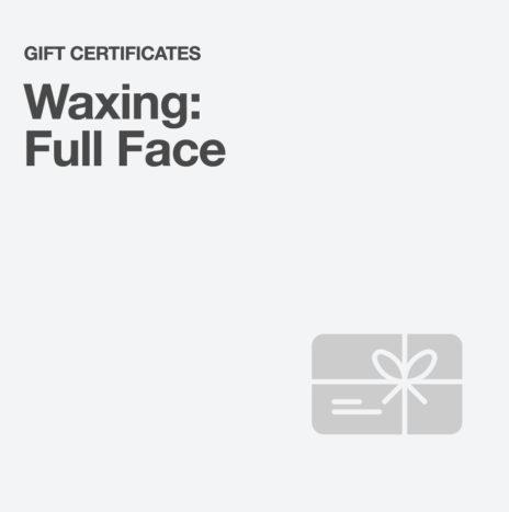 Waxing: Full Face